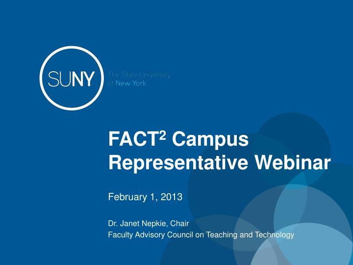 Fact 2 campus representative webinar