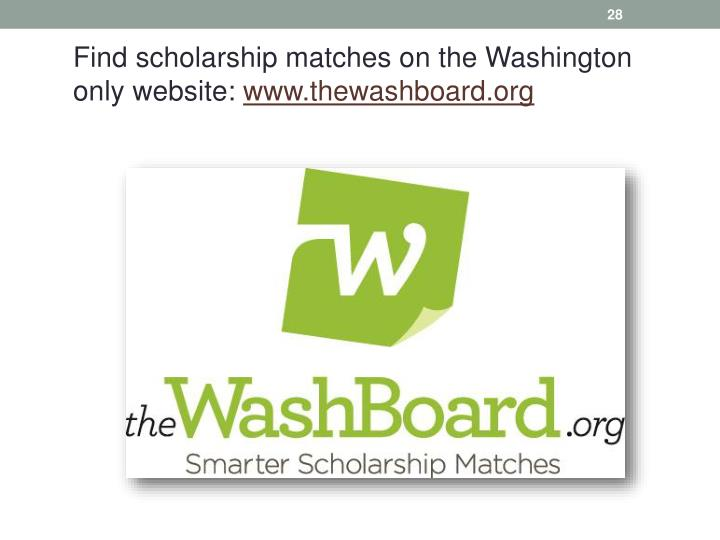 Find scholarship matches on the Washington only website: