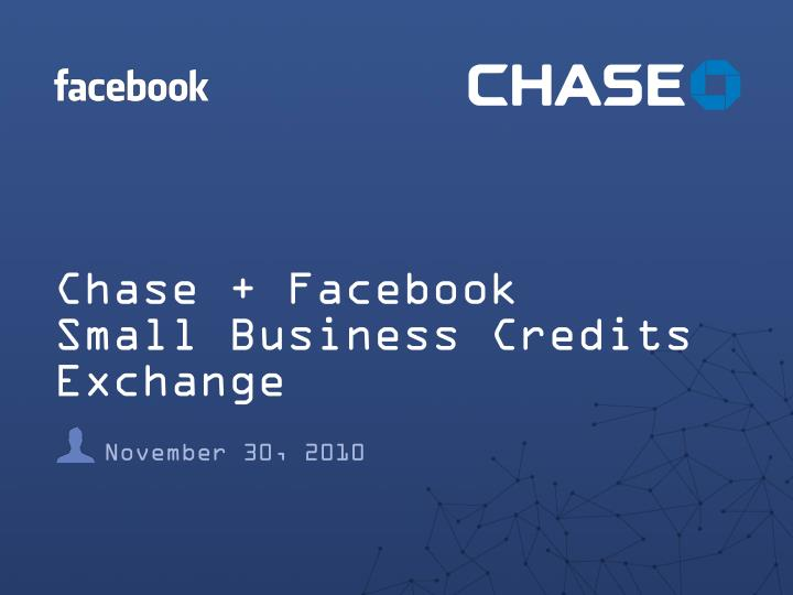 Chase facebook small business credits exchange