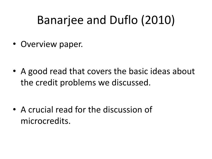 Banarjee and Duflo (2010)