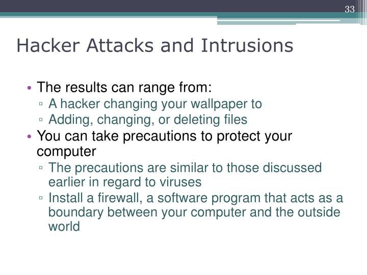 Hacker Attacks and Intrusions