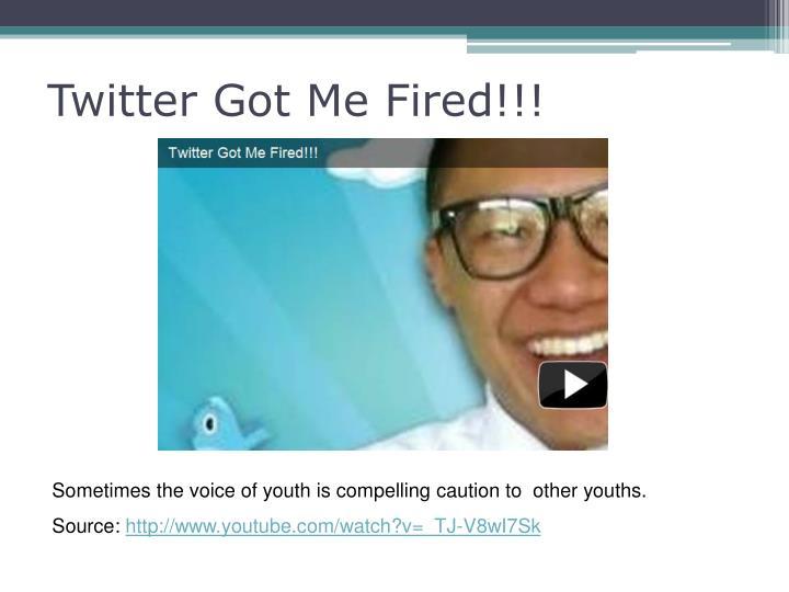 Twitter Got Me Fired!!!