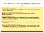 most effective video audio digital resources