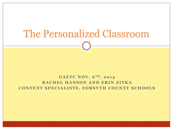 The personalized classroom