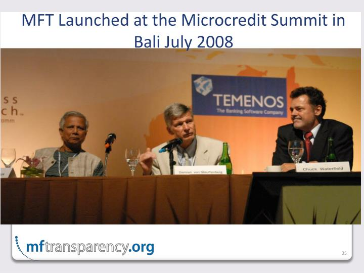MFT Launched at the Microcredit Summit in Bali July 2008