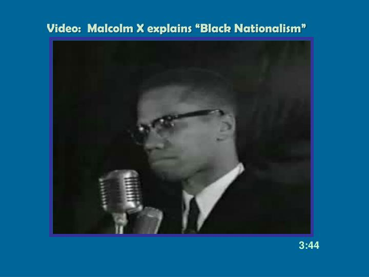 "Video:  Malcolm X explains ""Black Nationalism"""