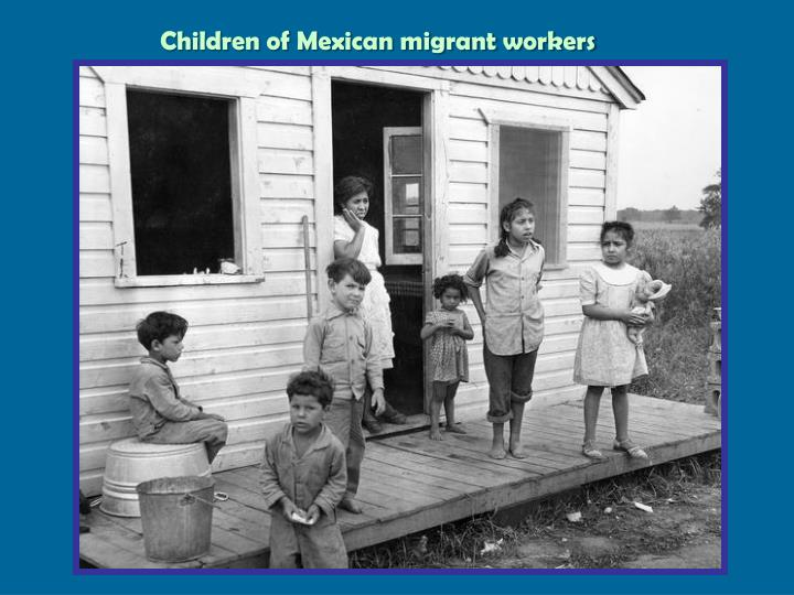 Children of Mexican migrant workers