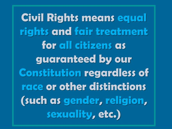 Civil Rights means