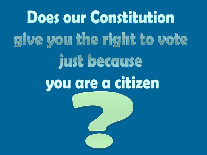 Does our Constitution