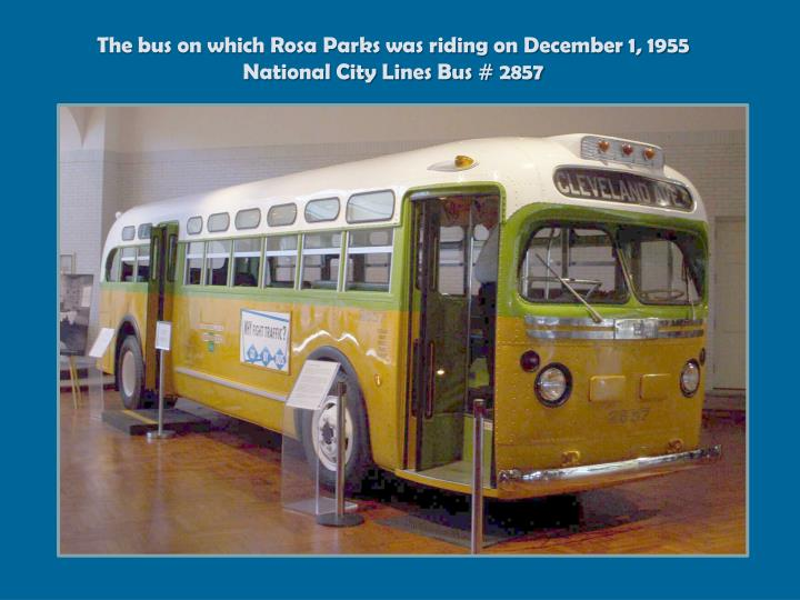 The bus on which Rosa Parks was riding on December 1, 1955