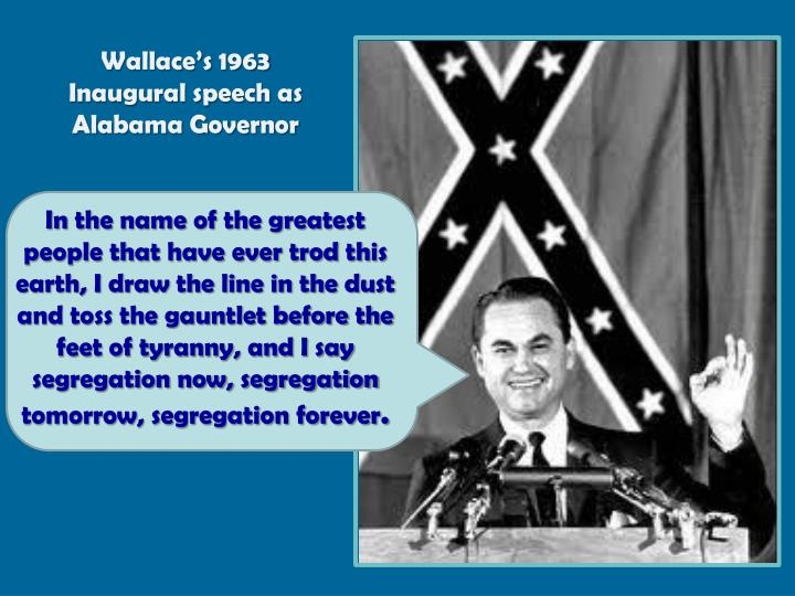 Wallace's 1963 Inaugural speech as Alabama Governor