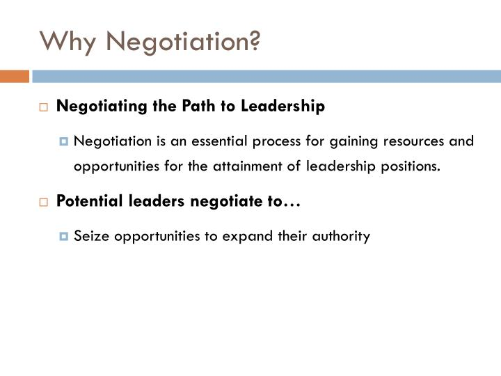 Why Negotiation?