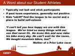 a word about our student athletes