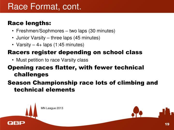 Race Format, cont.
