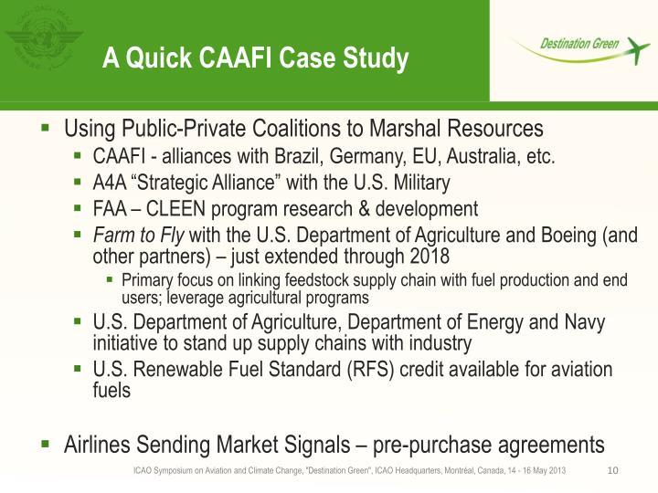 A Quick CAAFI Case Study