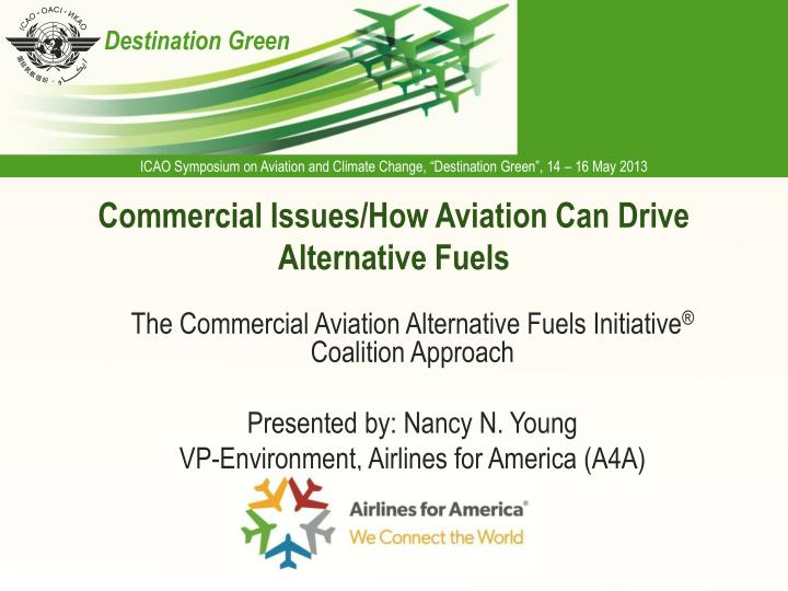 Commercial issues how aviation can drive alternative fuels