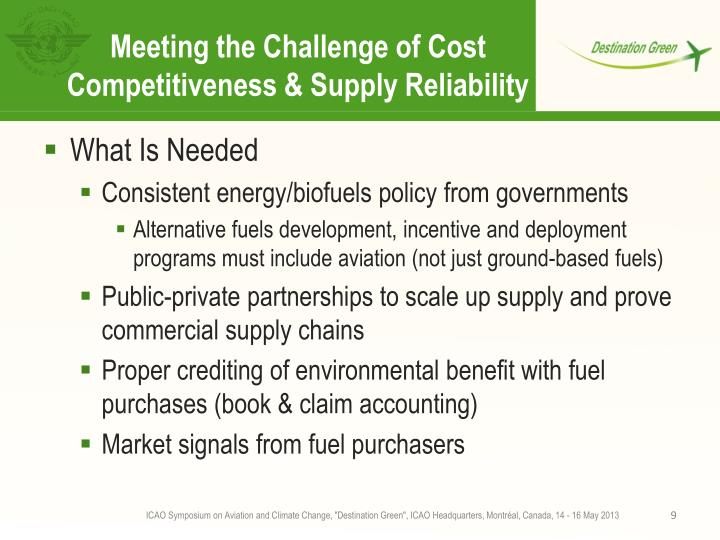 Meeting the Challenge of Cost Competitiveness & Supply Reliability