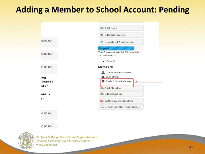 Adding a Member to School Account: Pending