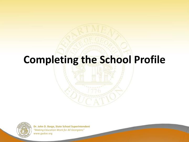 Completing the School Profile