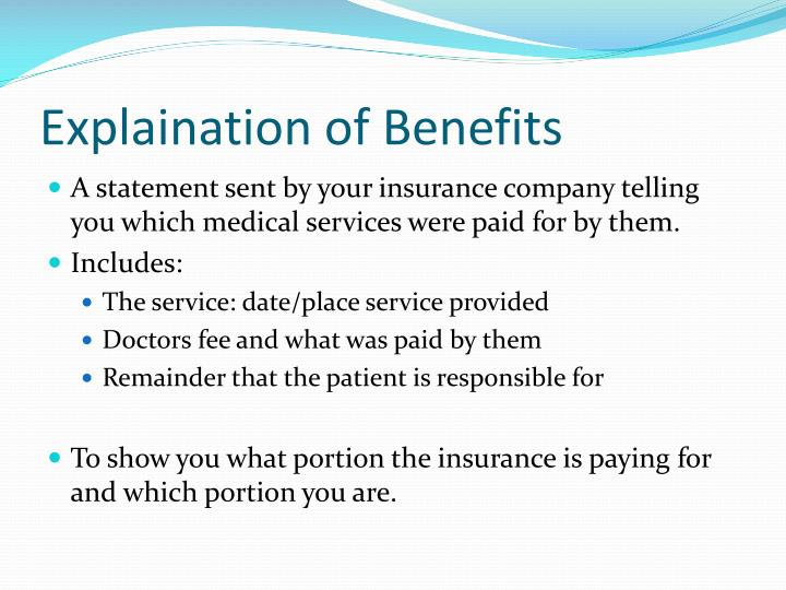 Explaination of Benefits