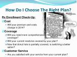 how do i choose the right plan