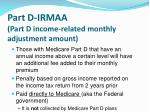 part d irmaa part d income related monthly adjustment amount