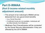 part d irmaa part d income related monthly adjustment amount1