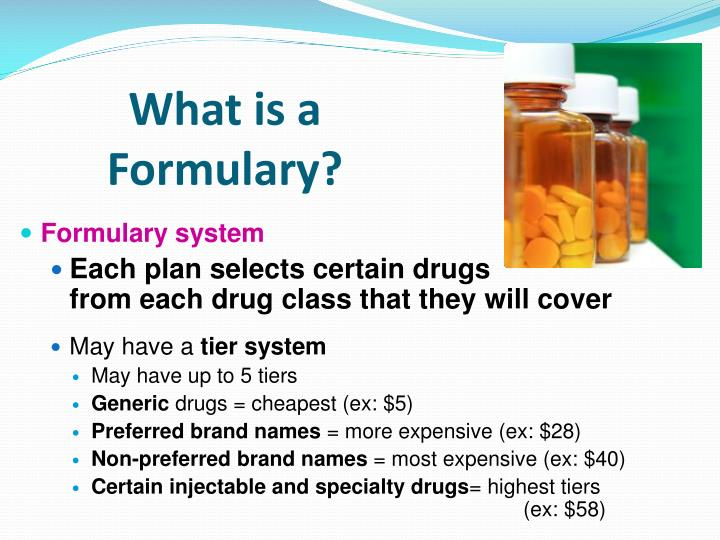 What is a                            Formulary?