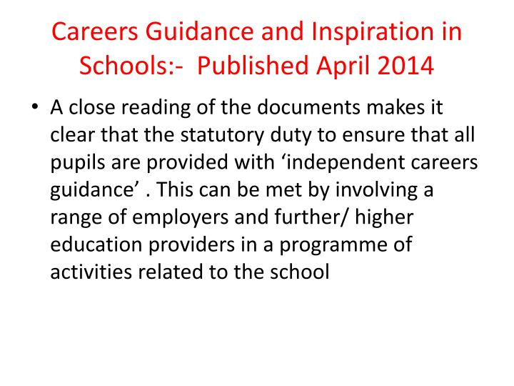 Careers Guidance and Inspiration in Schools:-  Published April 2014