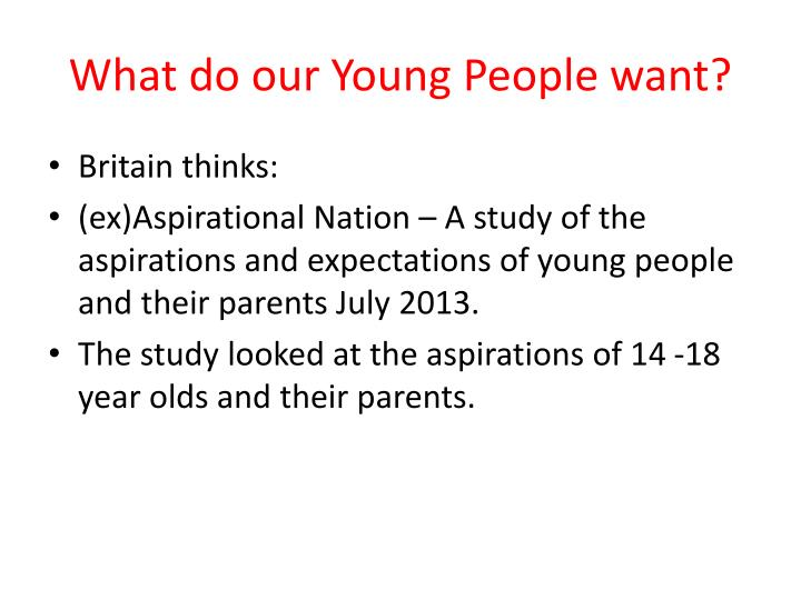 What do our Young People want?