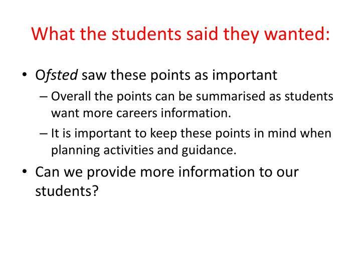 What the students said they wanted: