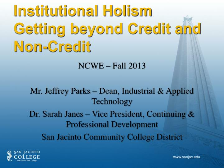 Institutional holism getting beyond credit and non credit