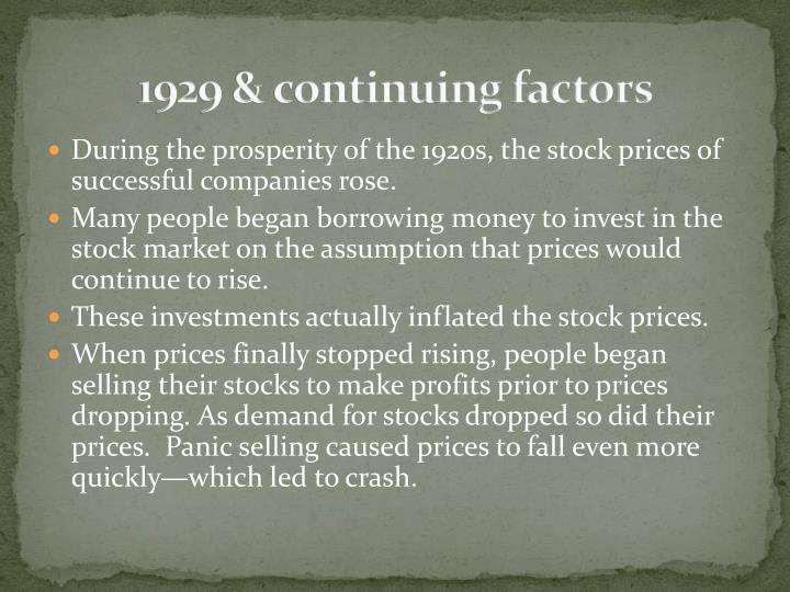 1929 & continuing factors