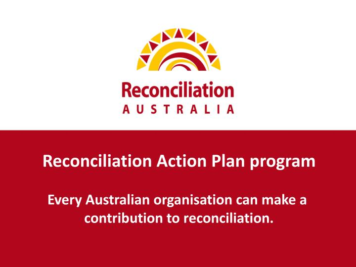 Reconciliation Action Plan program