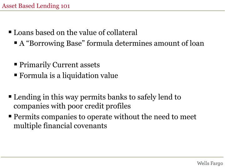 Asset Based Lending 101
