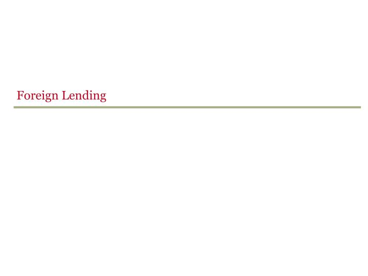 Foreign Lending