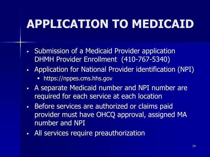 APPLICATION TO MEDICAID