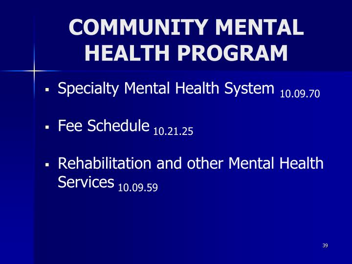 COMMUNITY MENTAL HEALTH PROGRAM