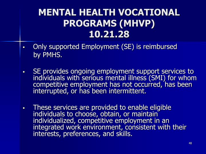 MENTAL HEALTH VOCATIONAL PROGRAMS (MHVP)