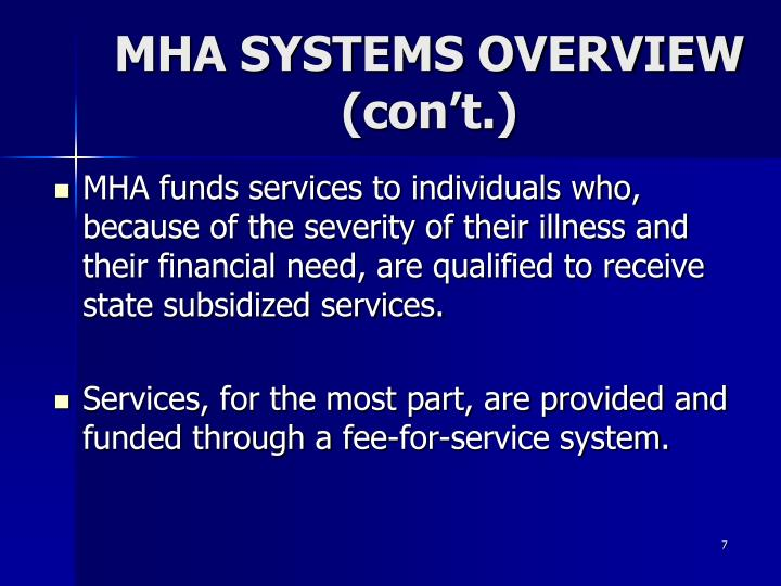 MHA SYSTEMS OVERVIEW