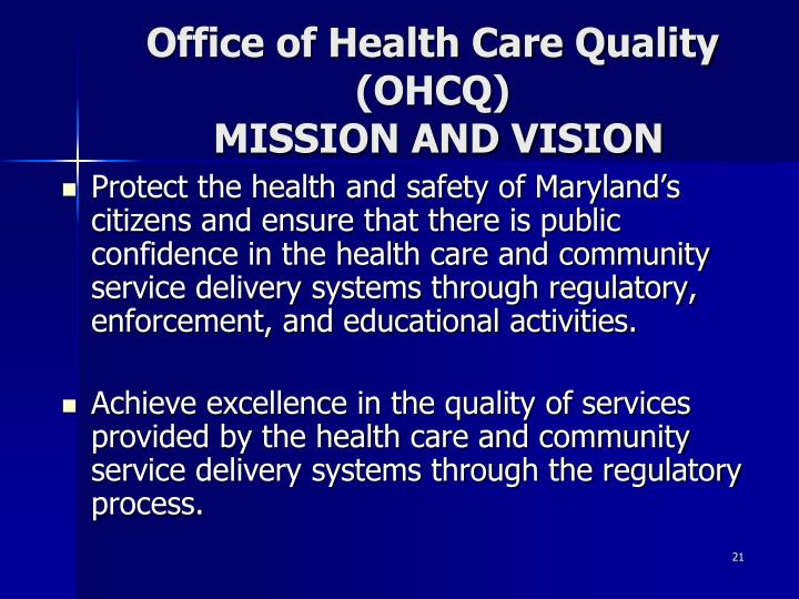 Office of Health Care Quality (OHCQ)