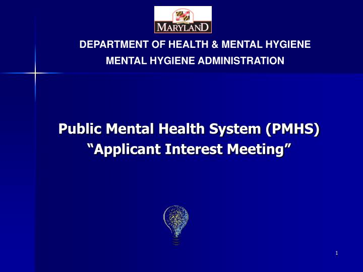 Public mental health system pmhs applicant interest meeting