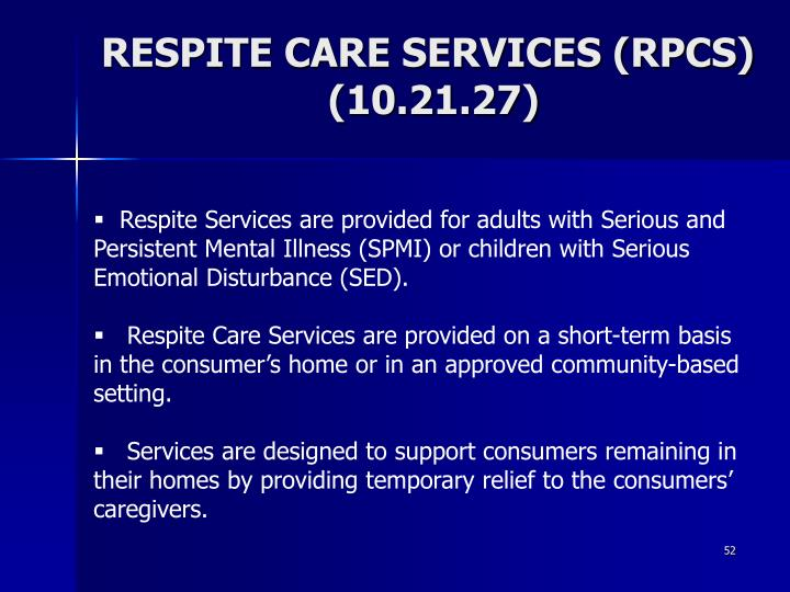 RESPITE CARE SERVICES (RPCS)