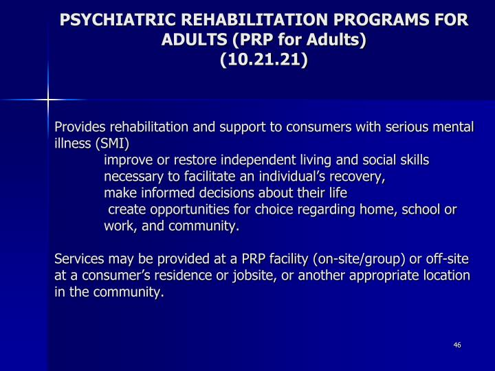 PSYCHIATRIC REHABILITATION PROGRAMS FOR ADULTS (PRP for Adults)