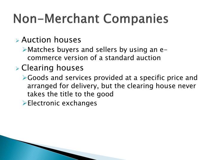 Non-Merchant Companies