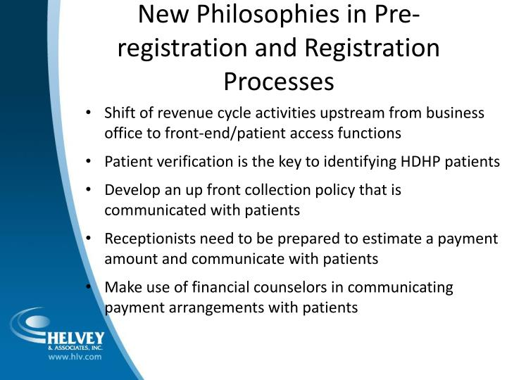 New Philosophies in Pre-registration and Registration Processes
