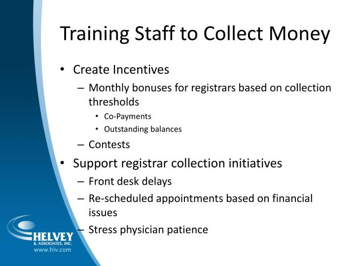 Training Staff to Collect Money
