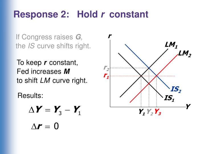 Response 2:   Hold
