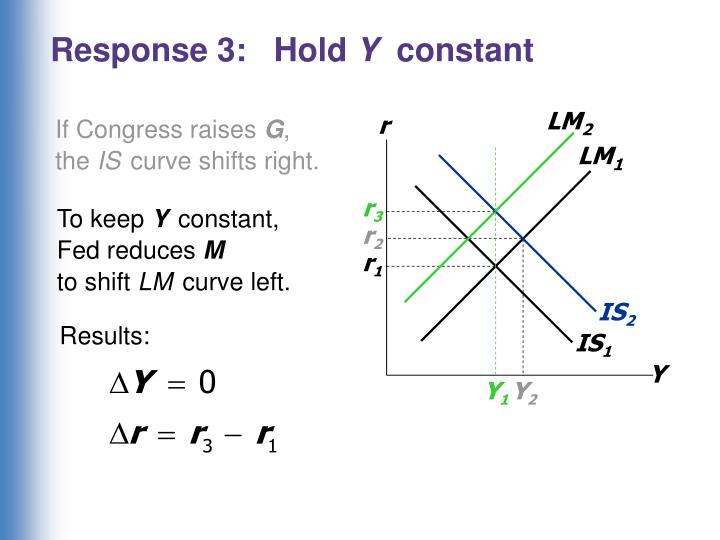 Response 3:   Hold