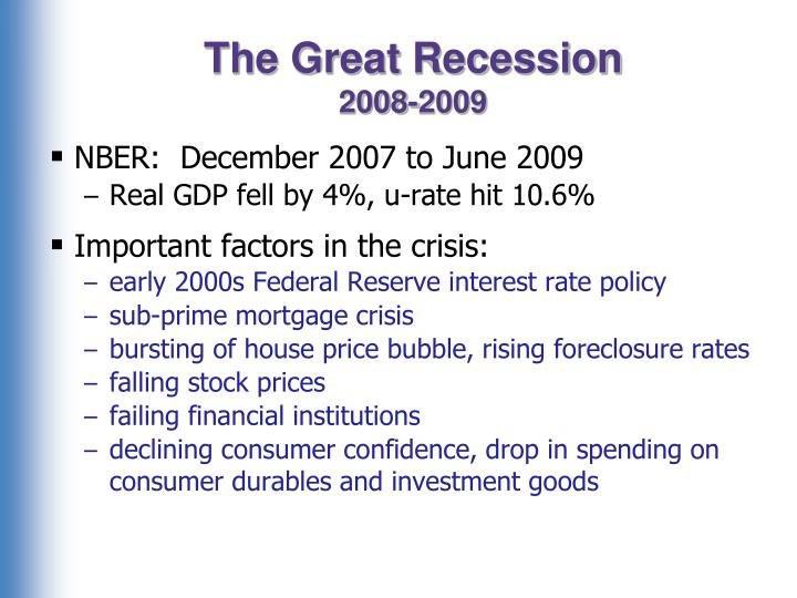 NBER:  December 2007 to June 2009